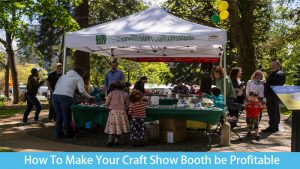 How To Make Your Craft Show Booth be Profitable